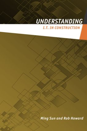 Understanding IT in Construction (Paperback) book cover