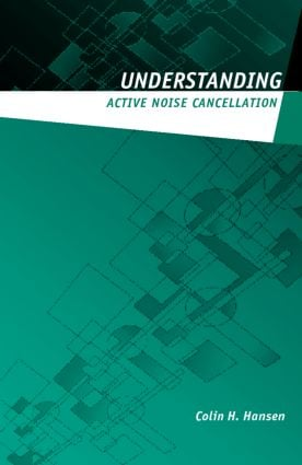 Understanding Active Noise Cancellation (Paperback) book cover