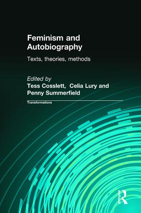 Feminism & Autobiography: Texts, Theories, Methods book cover