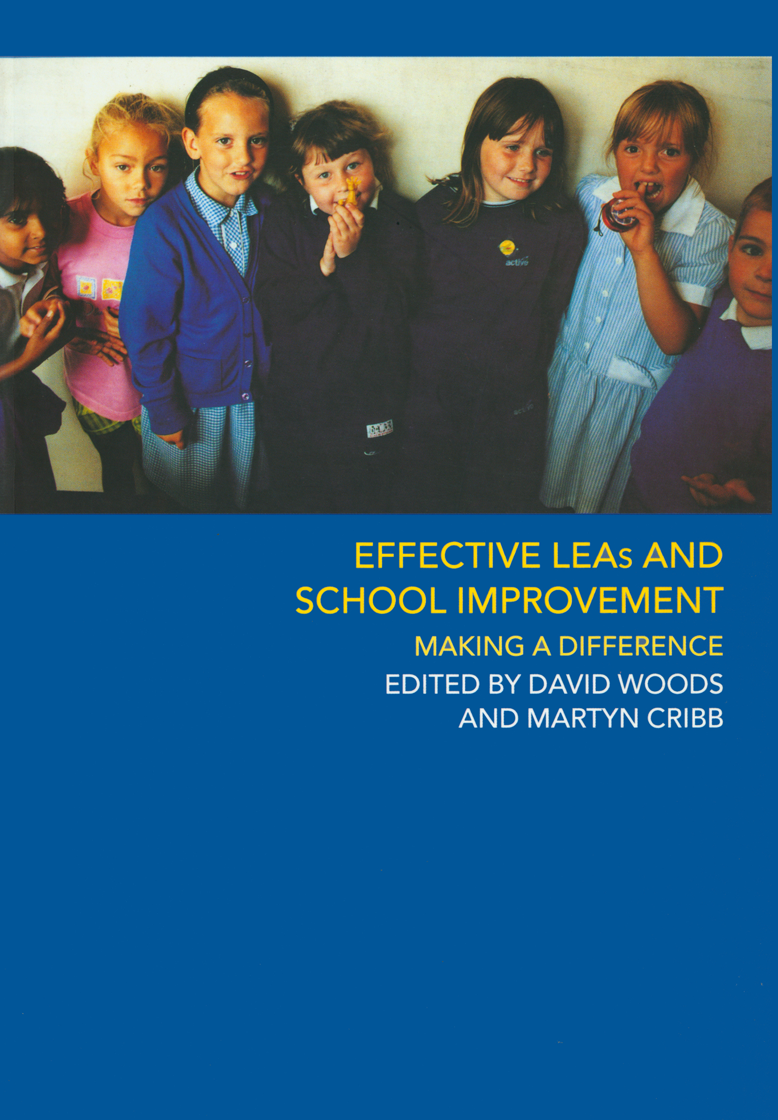 Effective LEAs and School Improvement: 1st Edition (Paperback) book cover