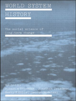 World System History: The Social Science of Long-Term Change, 1st Edition (Paperback) book cover