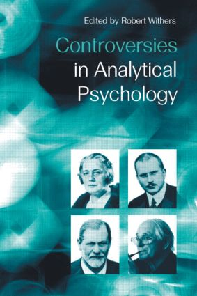 Controversies in Analytical Psychology: 1st Edition (Paperback) book cover