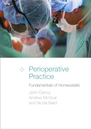 Perioperative Practice: Fundamentals of Homeostasis, 1st Edition (Paperback) book cover