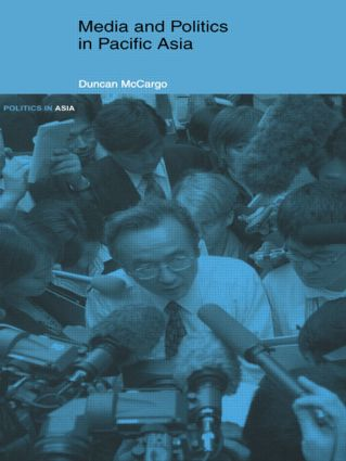 Media and Politics in Pacific Asia (Paperback) book cover