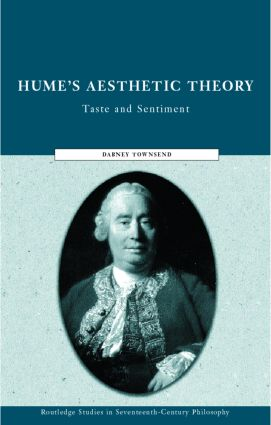 Hume's Aesthetic Theory: Sentiment and Taste in the History of Aesthetics (Hardback) book cover