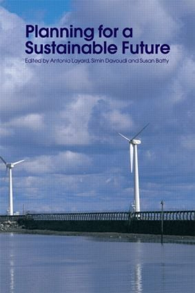 Planning for a Sustainable Future: 1st Edition (Paperback) book cover