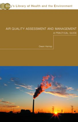 Air Quality Assessment and Management: A Practical Guide (Paperback) book cover