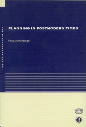 Planning in Postmodern Times: 1st Edition (Paperback) book cover