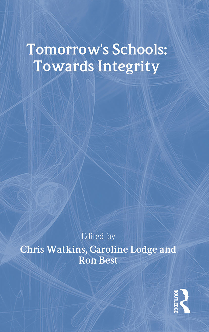 Tomorrow's Schools: Towards Integrity (Paperback) book cover