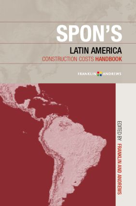 Spon's Latin American Construction Costs Handbook: 1st Edition (Hardback) book cover