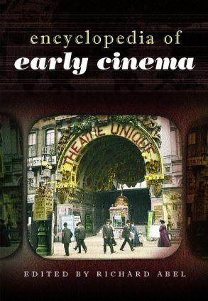 Encyclopedia of Early Cinema (Hardback) book cover