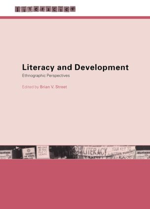 LITERACY, SCHOOLING AND DEVELOPMENT