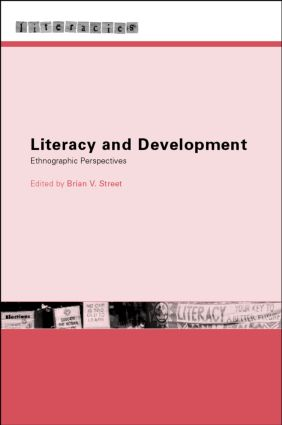 Literacy and Development: Ethnographic Perspectives (Paperback) book cover