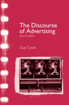 The Discourse of Advertising: 2nd Edition (Paperback) book cover
