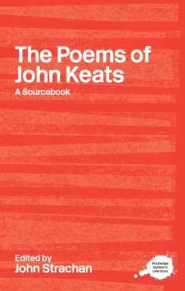 The Poems of John Keats: A Routledge Study Guide and Sourcebook book cover