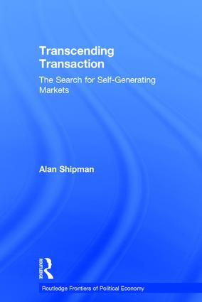 Transcending Transaction: The Search for Self-Generating Markets, 1st Edition (Hardback) book cover