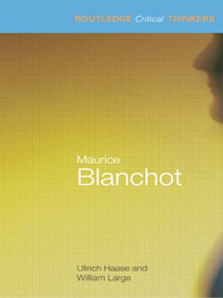 Maurice Blanchot: 1st Edition (Paperback) book cover