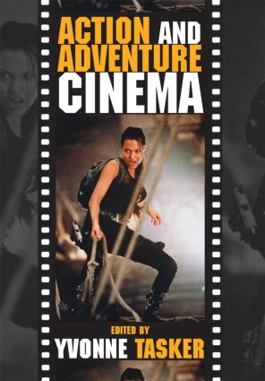 The Action and Adventure Cinema (Paperback) book cover