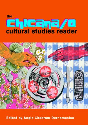 The Chicana/o Cultural Studies Reader (Paperback) book cover
