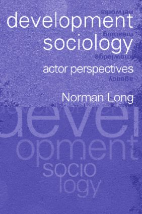 Development Sociology: Actor Perspectives (Paperback) book cover