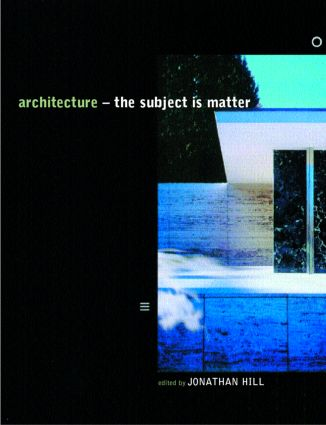 Architecture: The Subject is Matter, 1st Edition (Paperback) book cover