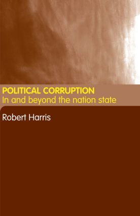 Political Corruption: In Beyond the Nation State, 1st Edition (Hardback) book cover