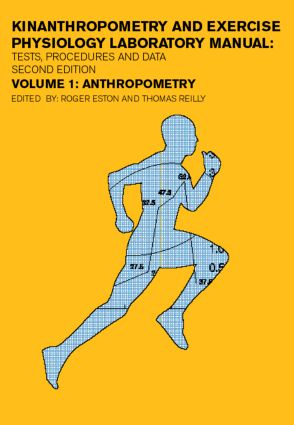 Kinanthropometry and Exercise Physiology: Anthropometry, measurement and data analysis book cover