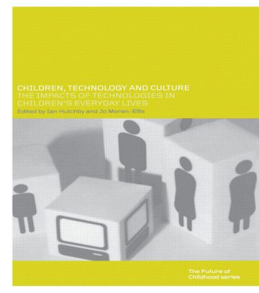 Children, Technology and Culture