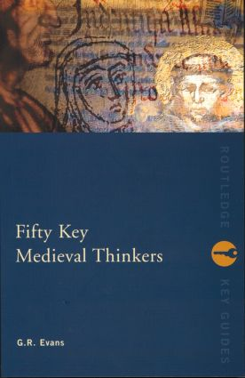 Fifty Key Medieval Thinkers: 1st Edition (Paperback) book cover