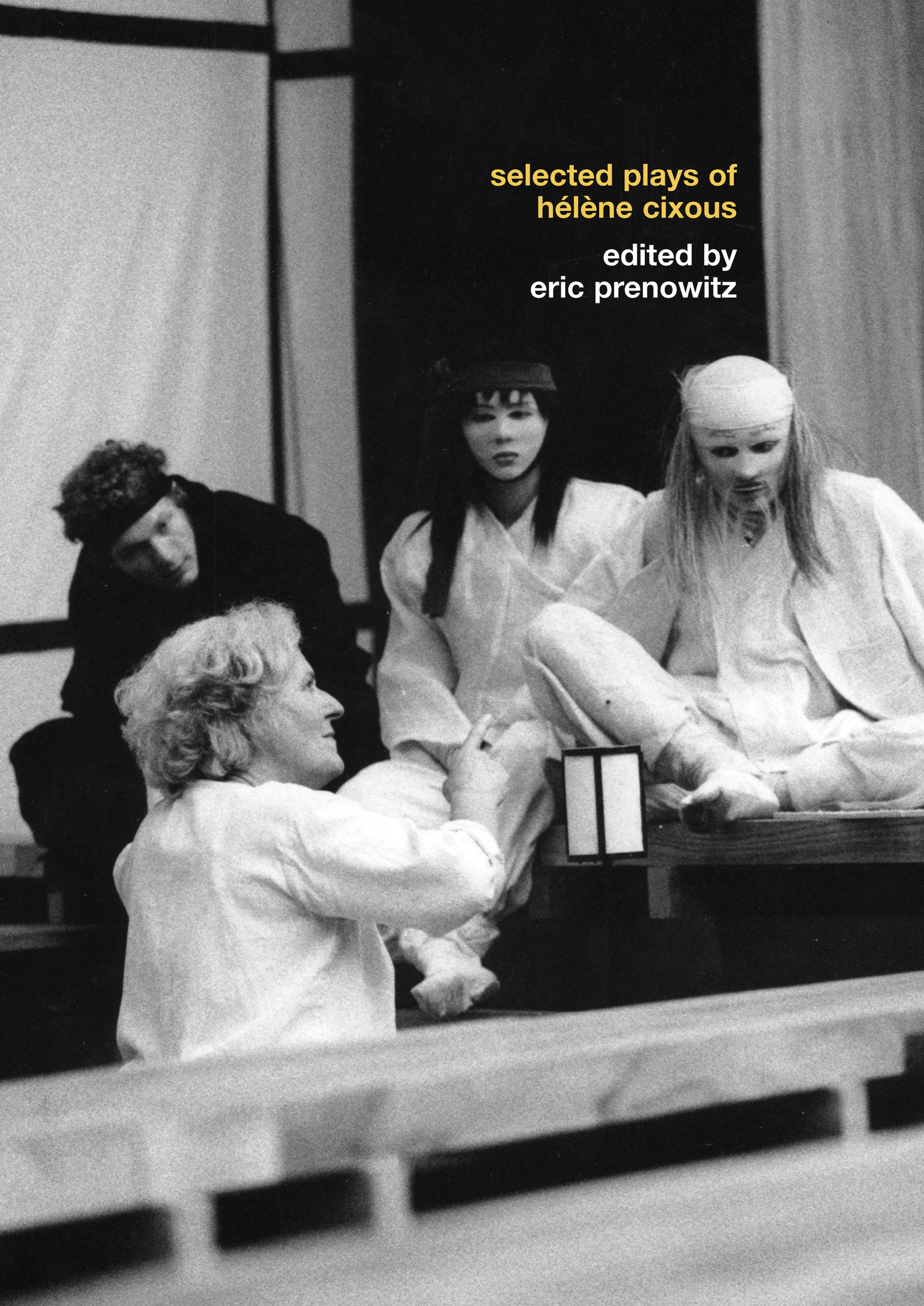 The Selected Plays of Hélène Cixous (Paperback) book cover