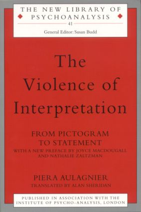 The Violence of Interpretation: From Pictogram to Statement (Paperback) book cover