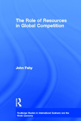 The Role of Resources in Global Competition: 1st Edition (Hardback) book cover