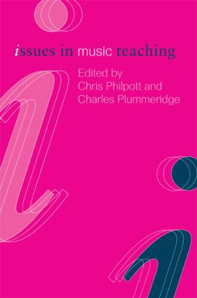 Issues in Music Teaching (Paperback) book cover
