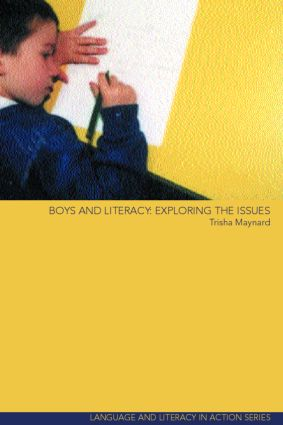 Boys and Literacy: Exploring the Issues book cover