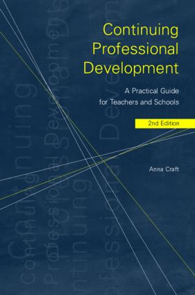Continuing Professional Development: A Practical Guide for Teachers and Schools, 2nd Edition (Paperback) book cover