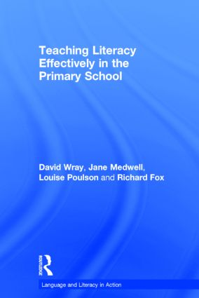 Teaching Literacy Effectively in the Primary School: 1st Edition (Hardback) book cover