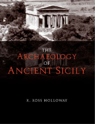 The Archaeology of Ancient Sicily: 1st Edition (Paperback) book cover