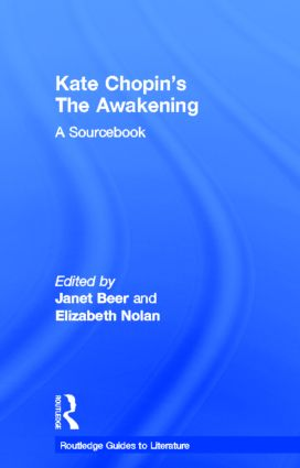 Kate Chopin's The Awakening: A Routledge Study Guide and Sourcebook, 1st Edition (Hardback) book cover