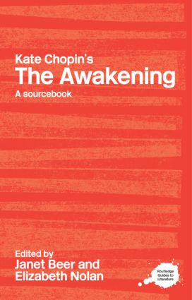 Kate Chopin's The Awakening: A Routledge Study Guide and Sourcebook, 1st Edition (Paperback) book cover