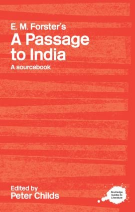 E.M. Forster's A Passage to India: A Routledge Study Guide and Sourcebook (Paperback) book cover