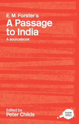 E.M. Forster's A Passage to India: A Routledge Study Guide and Sourcebook book cover