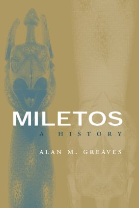 Miletos: Archaeology and History book cover
