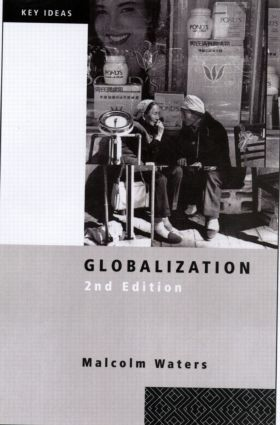 Globalization: 2nd Edition (Paperback) book cover