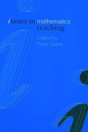 Issues in Mathematics Teaching: 1st Edition (Paperback) book cover