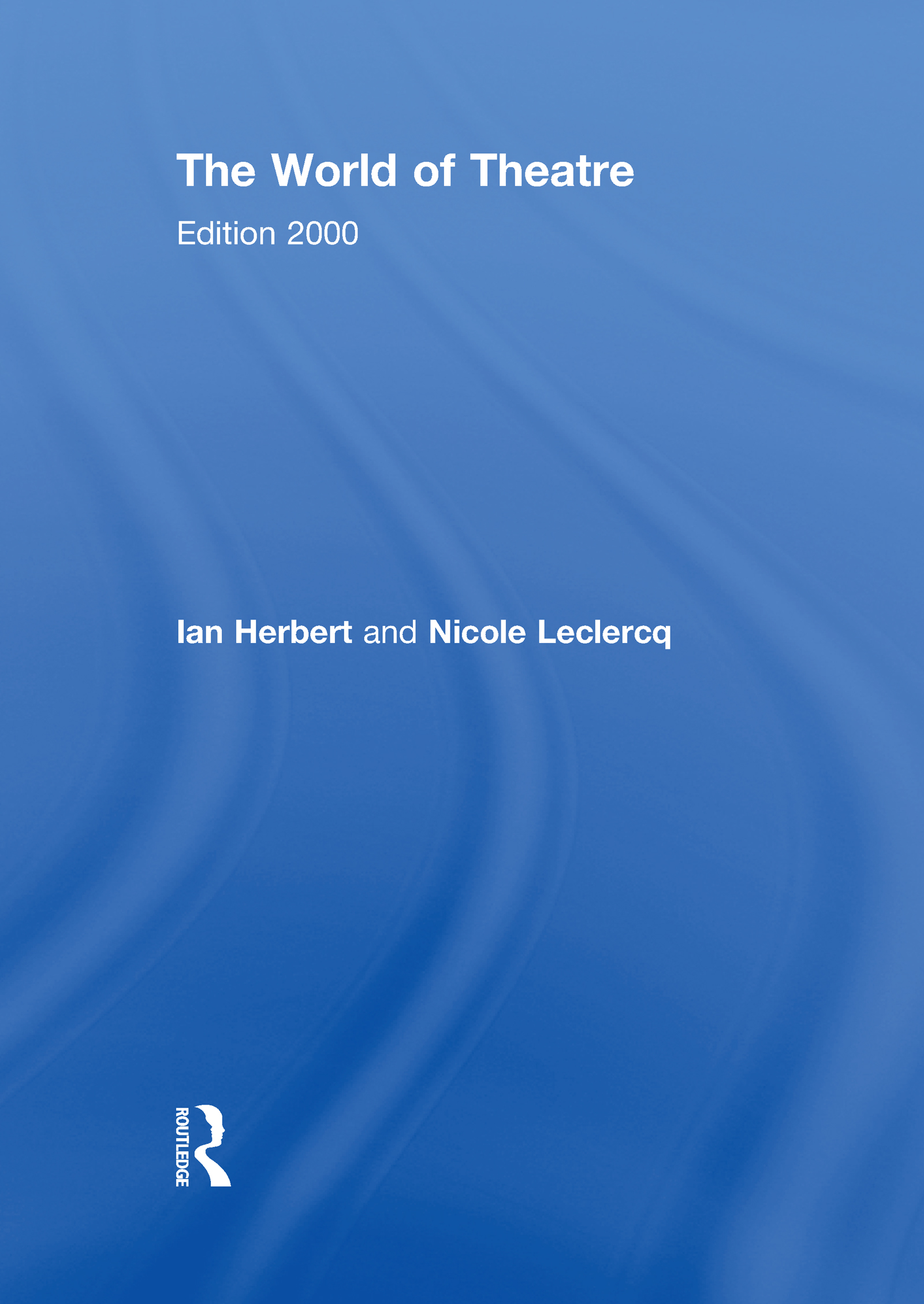 The World of Theatre: Edition 2000 (Hardback) book cover