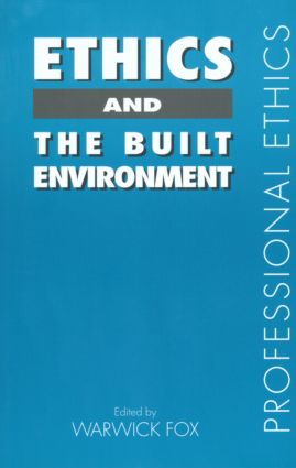 Ethics and the Built Environment book cover