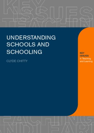 Understanding Schools and Schooling: 1st Edition (Paperback) book cover