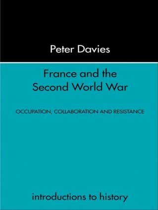 France and the Second World War: Resistance, Occupation and Liberation, 1st Edition (Paperback) book cover