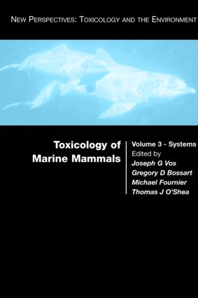 Toxicology of Marine Mammals: 1st Edition (Paperback) book cover