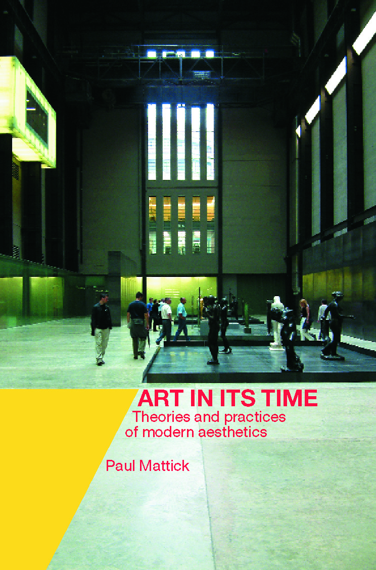 Art In Its Time: Theories and Practices of Modern Aesthetics, 1st Edition (Paperback) book cover